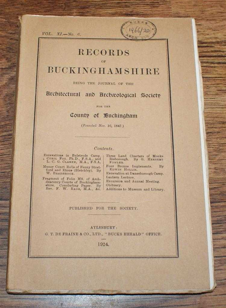 Records of Buckinghamshire Vol. XI No. 6, being the Journal of the Architectural and Archaeological Society for the County of Buckingham, 1924, Cyril Fox & L C G Clarke; W Bradbrook; Rev F W Ragg; G Herbert Fowler; Edwin Hollis
