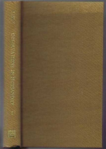 Observations in Husbandry, Volume I, Edward Lisle