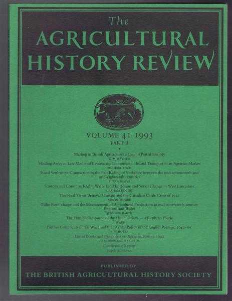 The Agricultural History Review volume 41 1993 Part II, W M Mathew; Michael Toch; Susan Neave; Graham Rogers; Simon Moore; Jennifer Baker;I Ward; H W Hoyle