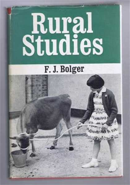 Rural Studies, A Guide For Teachers and Students, Bolger, F J