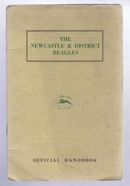 The Newcastle & District Beagles, Official Handbook, B G E Webster