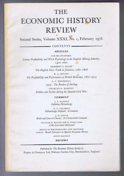 The Economic History Review, Second Series, Volume XXXI, No. I, February 1978, Edited by B E Supple and F L M Thompson