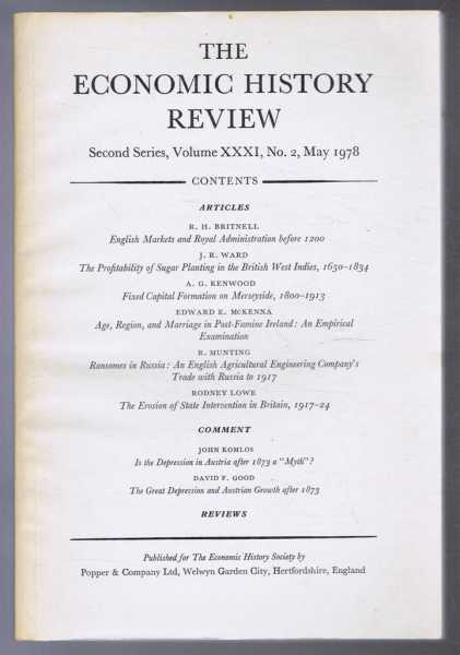 The Economic History Review, Second Series, Volume XXXI, No. 2, May 1978, Edited by B E Supple and F L M Thompson