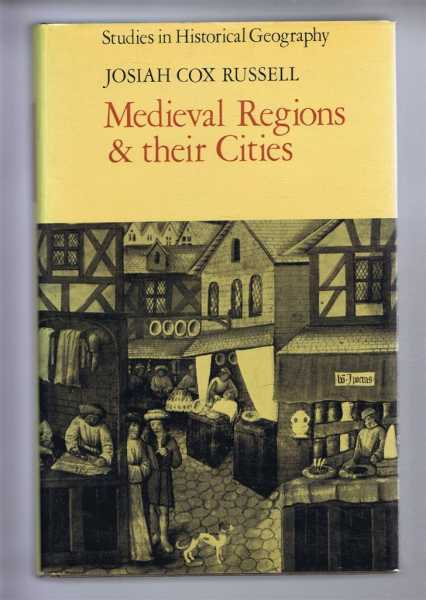 Medieval Regions and their Cities, Josiah Cox Russell