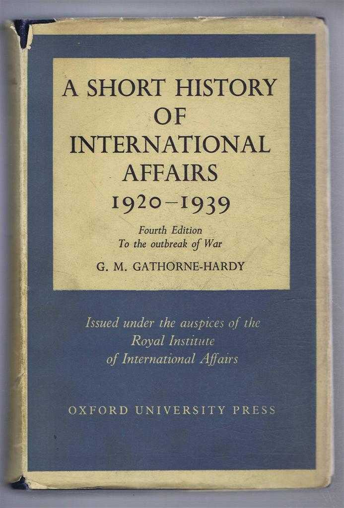 Image for A Short History of International Affairs 1920-1939