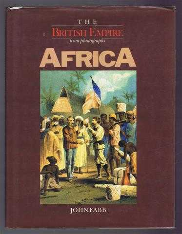 The British Empire From Photographs, John Fabb