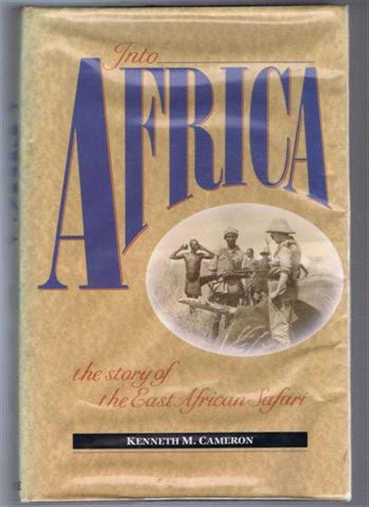 Image for Into Africa: The Story of the East Africa Safari