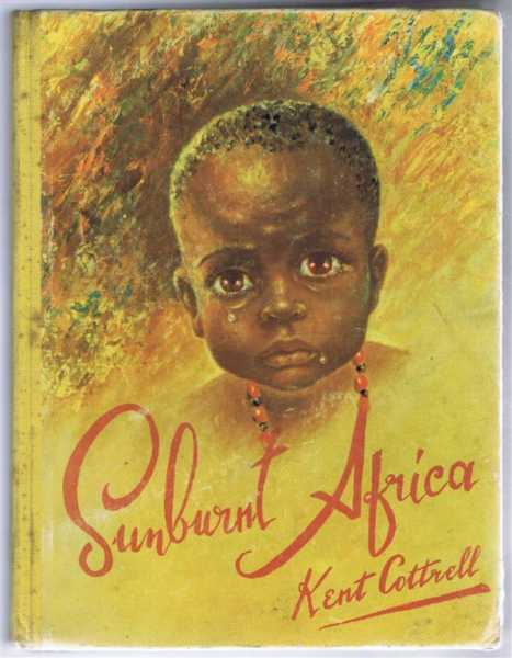 Image for Sunburnt Africa, in Pencil Paint and Prose