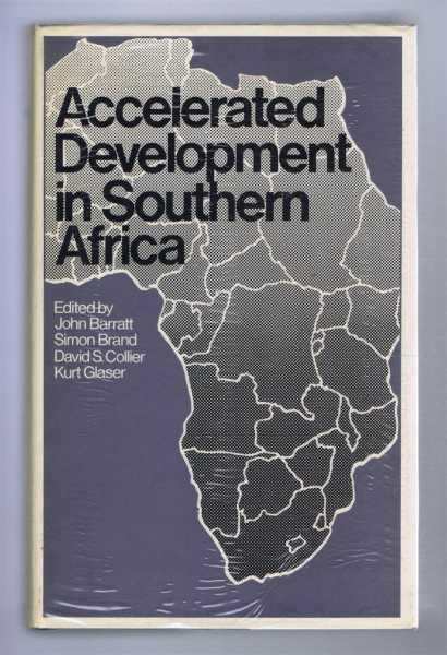 Accelerated Development In Southern Africa, Barratt, John et al (eds)