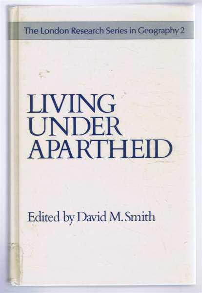 Image for Living Under Apartheid, Aspects of urbanization and social change in South Africa