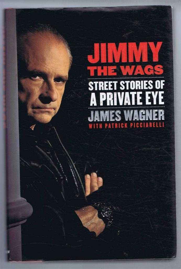 Image for Jimmy the Wags, Street Stories of a Private Eye