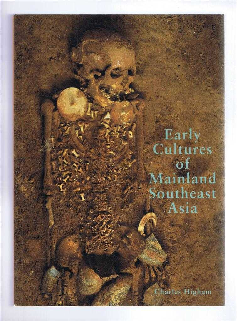 Early Cultures of Mainland Southeast Asia, Charles Higham