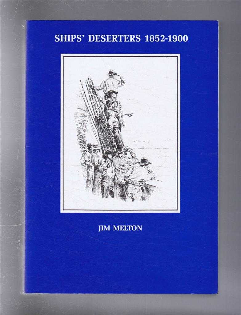 Image for Ships' Deserters 1852-1900. Including Stragglers, Strays and Absentees from H.M. Ships
