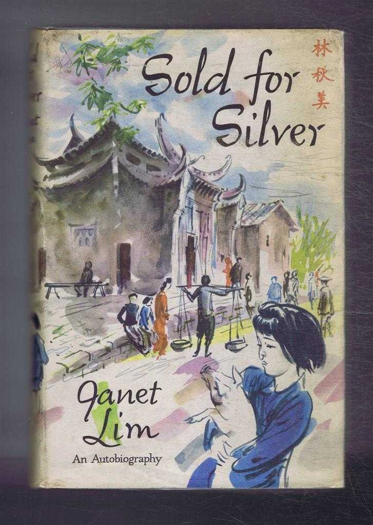 Sold For Silver, Janet Lim