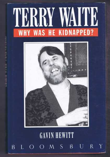 Image for Terry Waite: Why Was He Kidnapped?