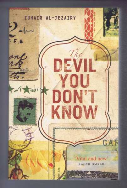 THE DEVIL YOU DON'T KNOW, Going Back to Iraq, Al-Jezairy, Zuhair