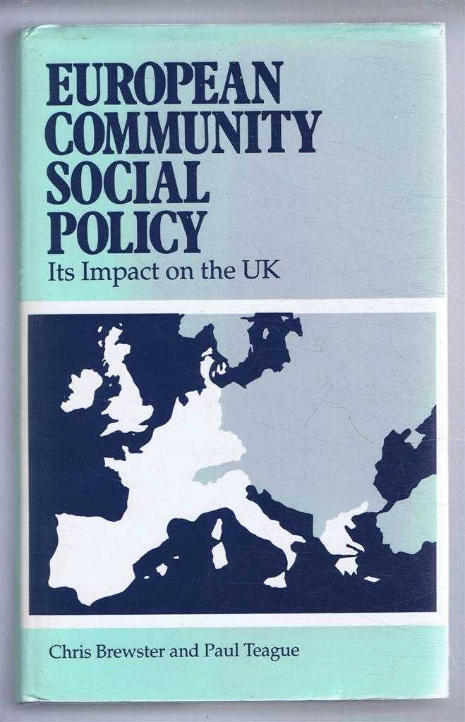 European Community Social Policy, Its Impact on the UK, Chris Brewster and Paul Teague