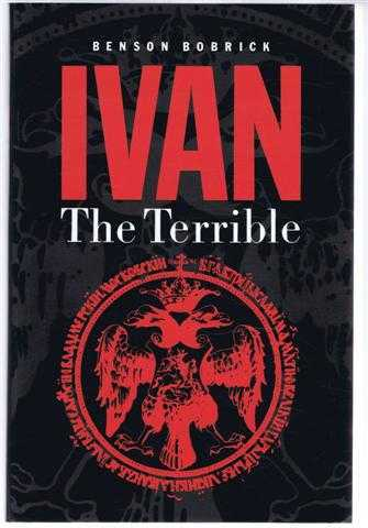 Ivan the Terrible, Benson Bobrick