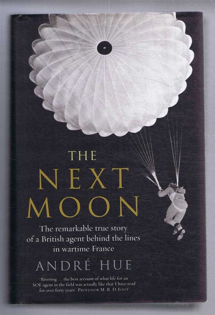 The Next Moon, Andre Hue