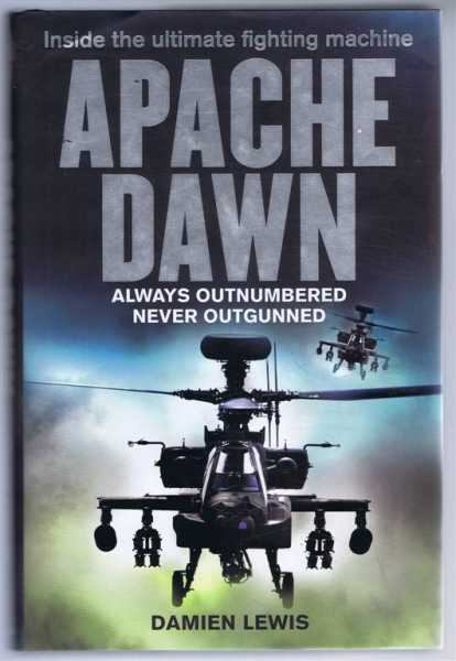 Image for Apache Dawn, Always Outnumbered, Never Outgunned