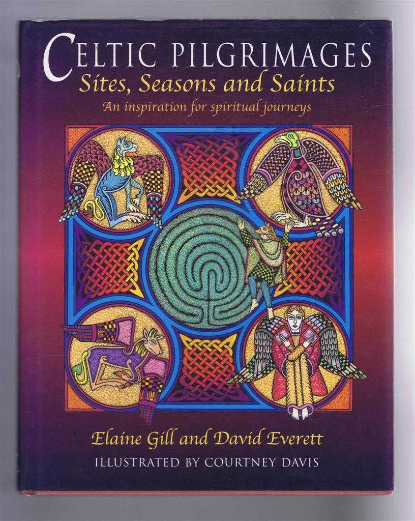 Image for Celtic Pigrimages, Sites, Seasons and Saints. An Inspiration for spiritual journeys