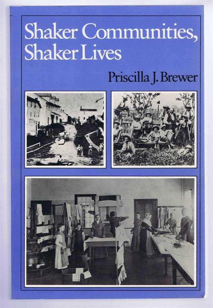 Shaker Communities, Shaker Lives, Brewer, Priscilla J.