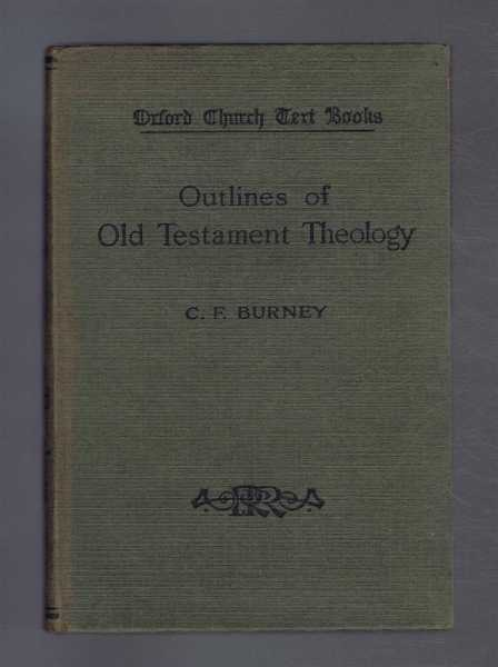 Outlines of Old Testament Theology, C F Burney