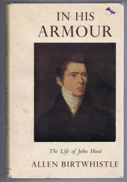 In His Armour: The Life of John Hunt of Fiji, Allen Birthwhistle