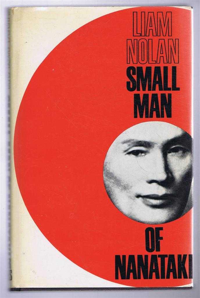 Small Man of Nanataki, Liam Nolan