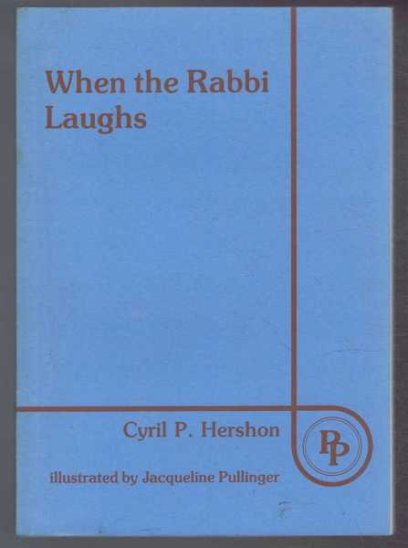 When the Rabbi Laughs, Hershon, Cyril P.
