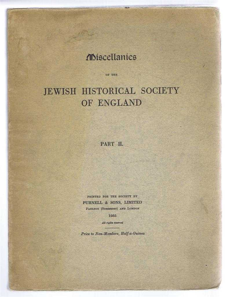 Miscellanies of the Jewish Historical Society of England Part III, Cecil Roth, Michael Adler, Wilfred Samuel, H. E. Slater, Haham M. Gaster, etc.