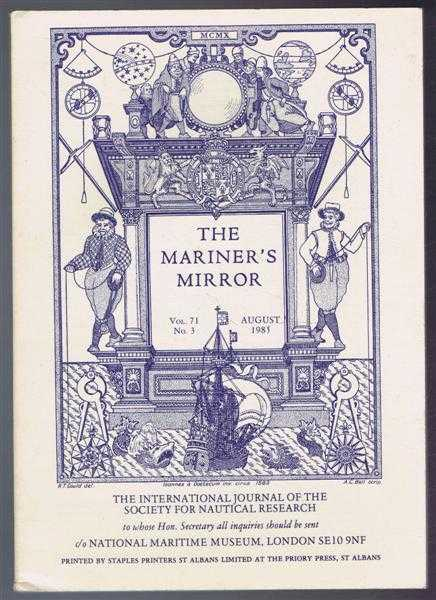 The Mariner's Mirror, Vol 71 No. 3 August 1985., edited by Brian H Dolley, articles by: J S Bromley; Mario Marzari; V C Burton; Lynn Kirtland; David Syrett