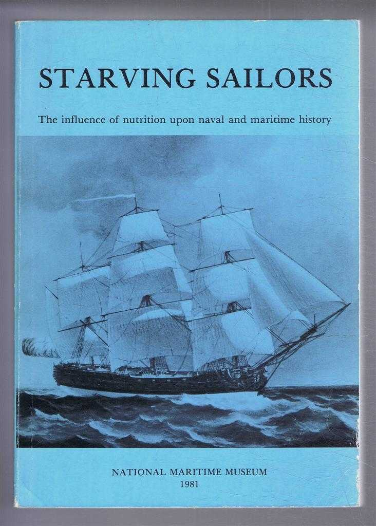 Starving Sailors, The influence of nutrition upon naval and maritime history, edited by J Watt, E J Freeman and W F Bynum