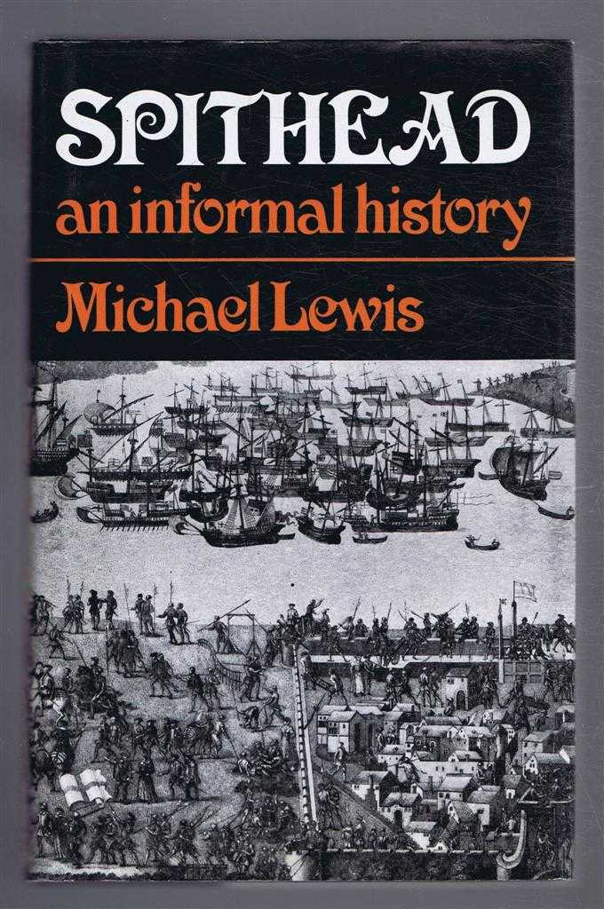 Spithead: An Informal History, Michael Lewis