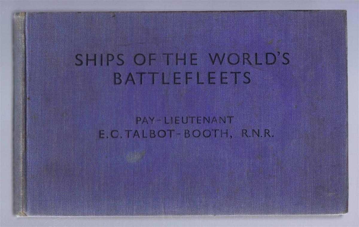 Ships of the World's Battlefleets, E C Talbot-Booth