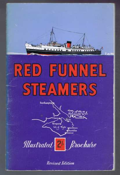 The Red Funnel Steamers Illustrated Handbook, The Southampton, Isle of Wight and South of England Royal Mail Steam Packet Company, Limited (Red Funnel Steamers Ltd.)