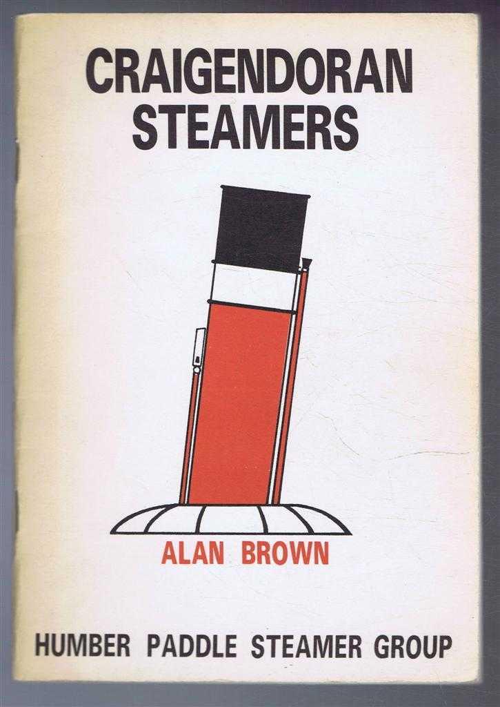 Craigendoran Steamers, Alan Brown