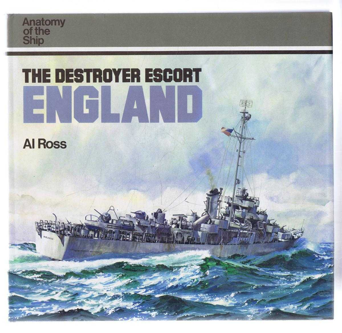 The Destroyer Escort England, Anatomy of the Ship, Al Ross
