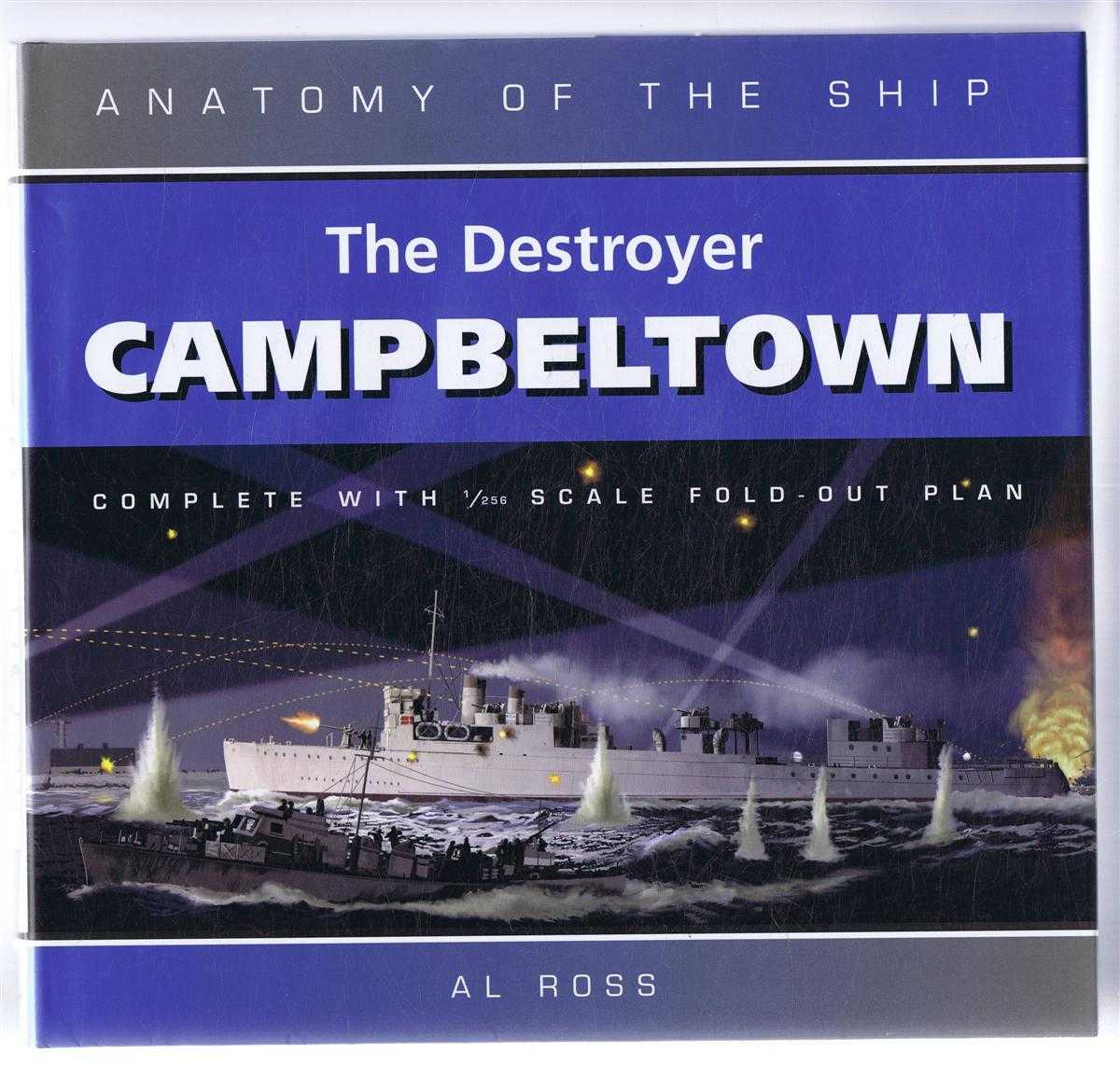 The Destroyer Campbeltown, Anatomy of the Ship, Al Ross