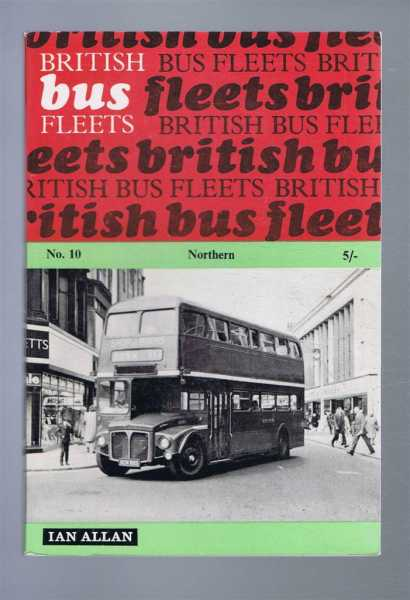 British Bus Fleets 10 Northern, Third Edition, G W Watts