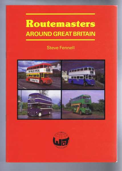 ROUTEMASTERS Around Great Britain, Fennell, Steve
