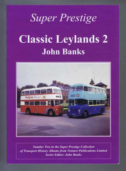 Super Prestige Series CLASSIC LEYLANDS 2, Banks, John