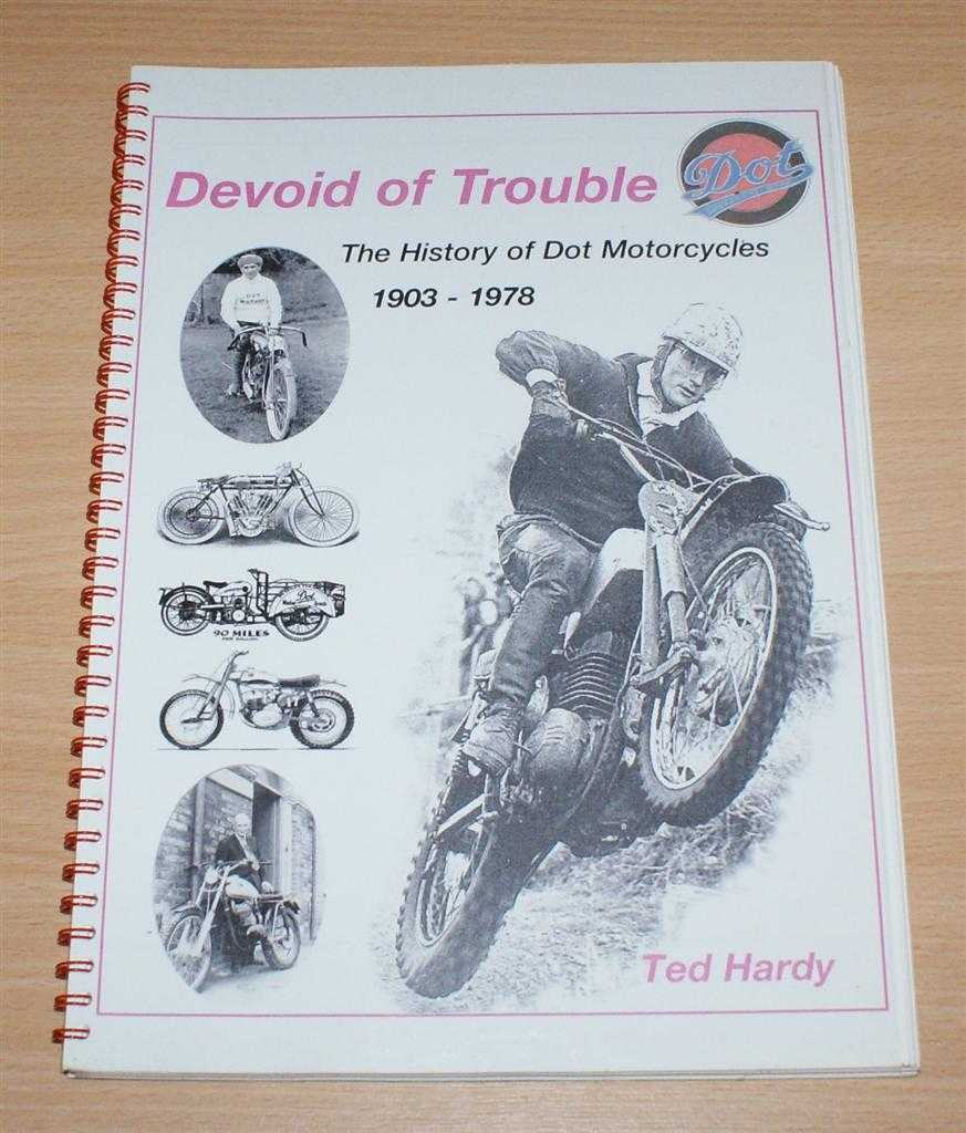 Image for Devoid of Trouble - The History of Dot Motorcycles 1903-1978