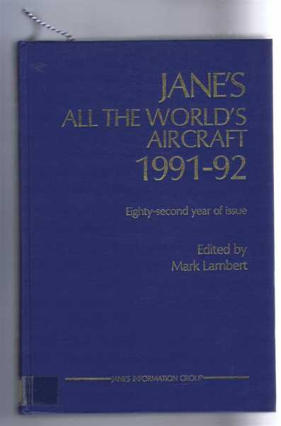 Image for Jane's All the World's Aircraft 1991-92; Eighty-Second year of issue