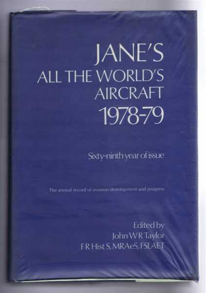 Image for Jane's All the World's Aircraft 1978-79. Sixty-ninth year of issue. The annual record of aviation development and progress, founded in 1909 by Fred T Jane