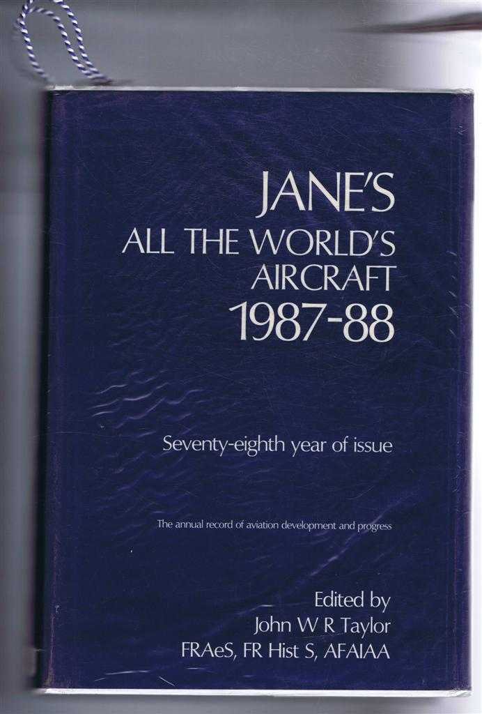 Image for Jane's All the World's Aircraft 1987-88. Seventy-eighth year of issue.
