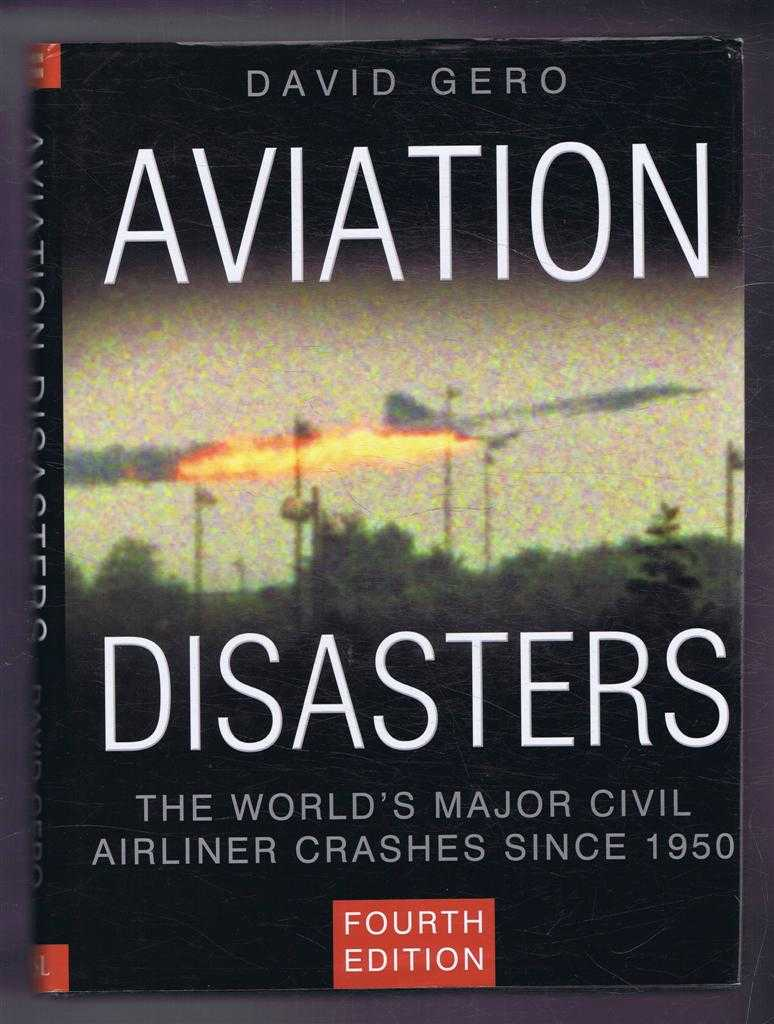 Image for Aviation Disasters, The World's Major Civil Airliner Crashes Since 1950