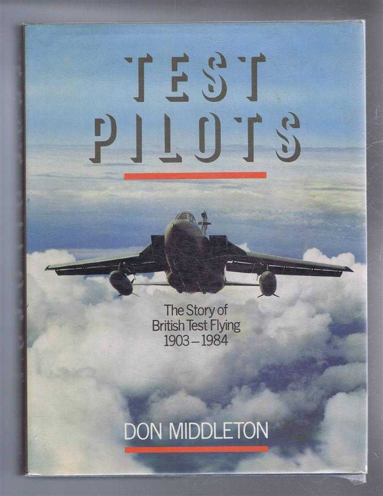 Image for Test Pilots, The Story of British Test Flying 1903-1984