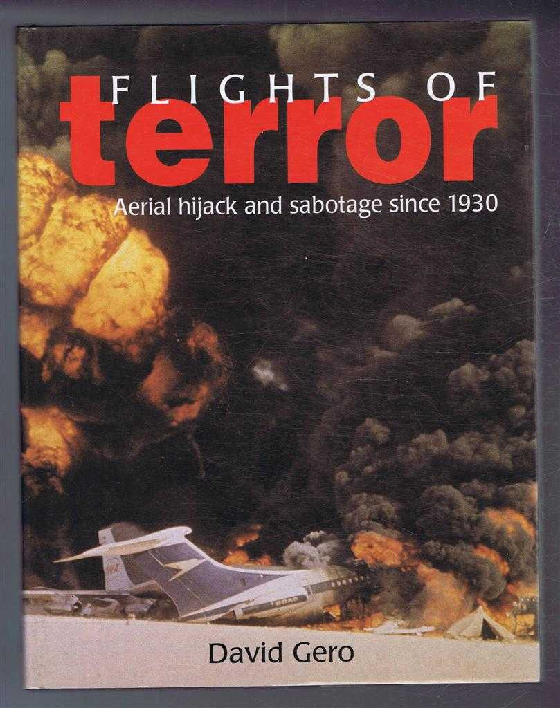 Image for Flights of Terror, Aerial hijak and sabotage since 1930