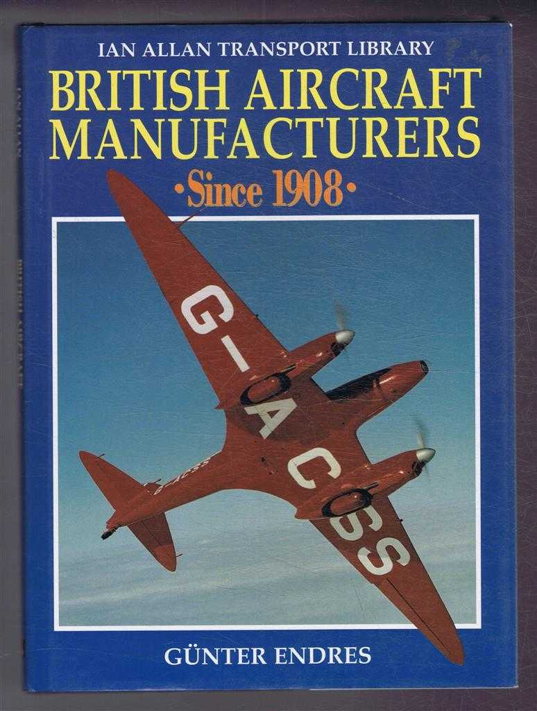 Image for British Aircraft Manufacturers Since 1908